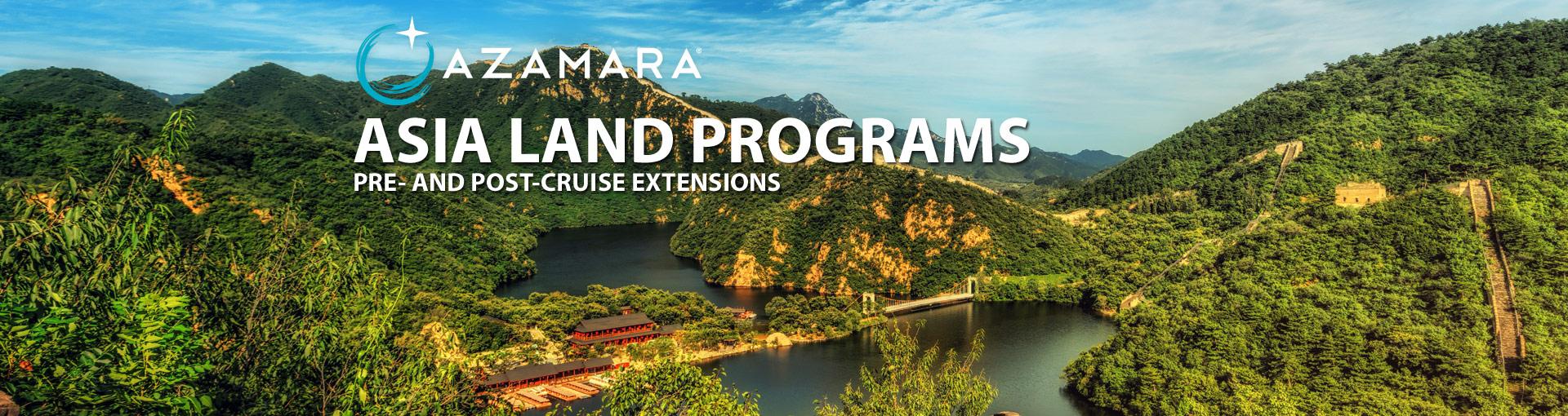 Azamara Asia Land Programs