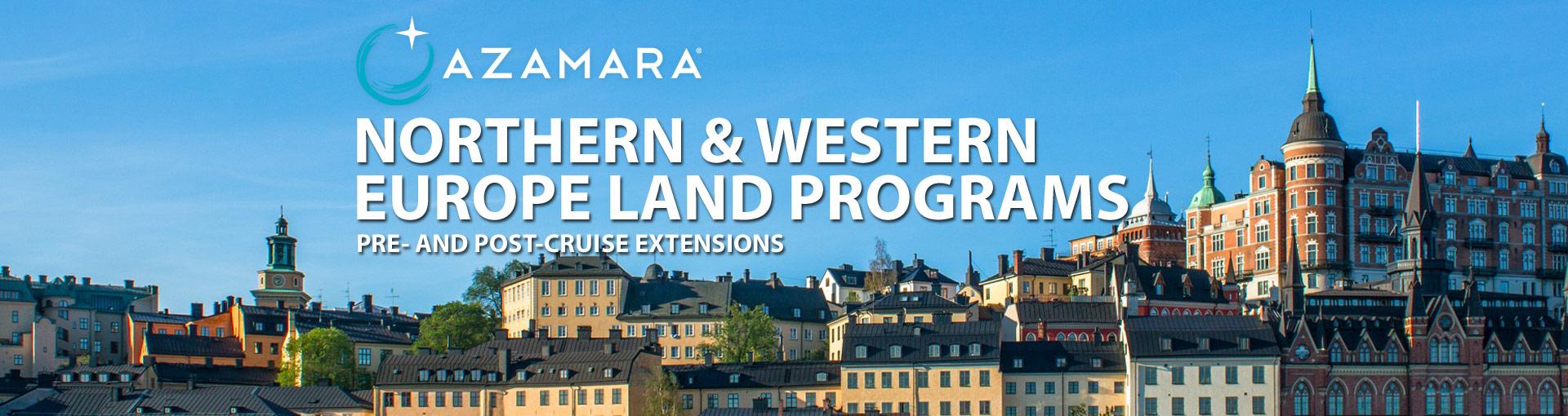Azamara Northern Europe Land Programs