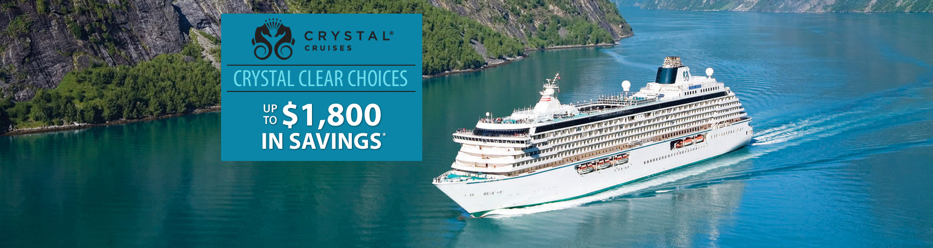 Crystal Cruises: Crystal Clear Choices Sale