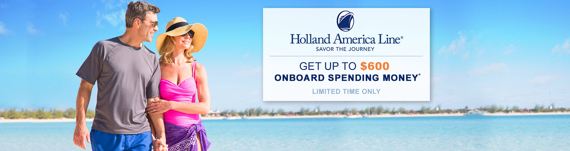 Holland America Line: Up to $600 Onboard Spending Money