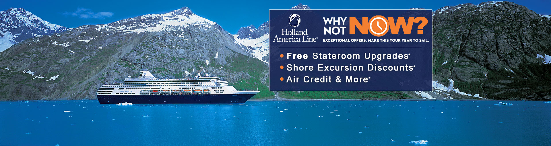 Holland America Why Not Now: Alaska