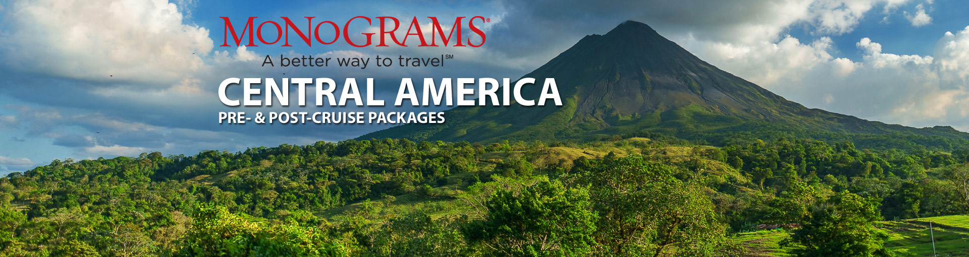 Monograms Central America Vacation Packages