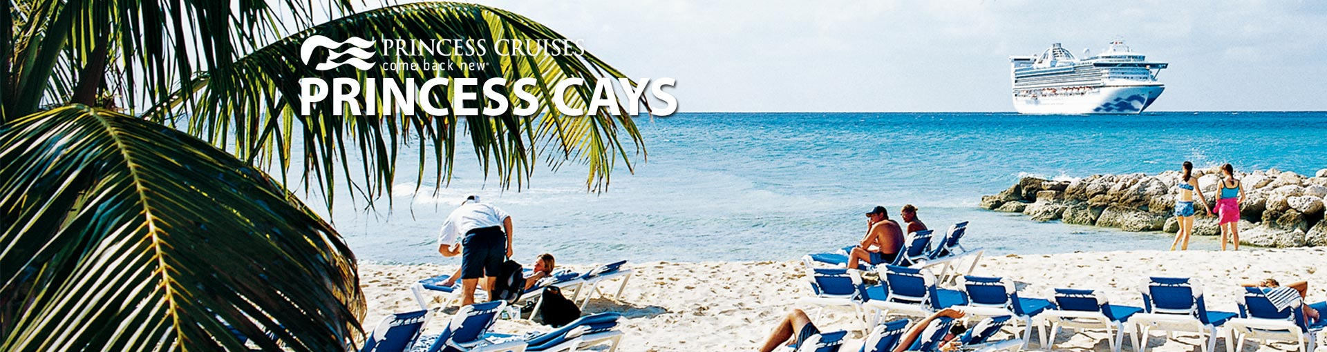 Princess Cruises' Princess Cays