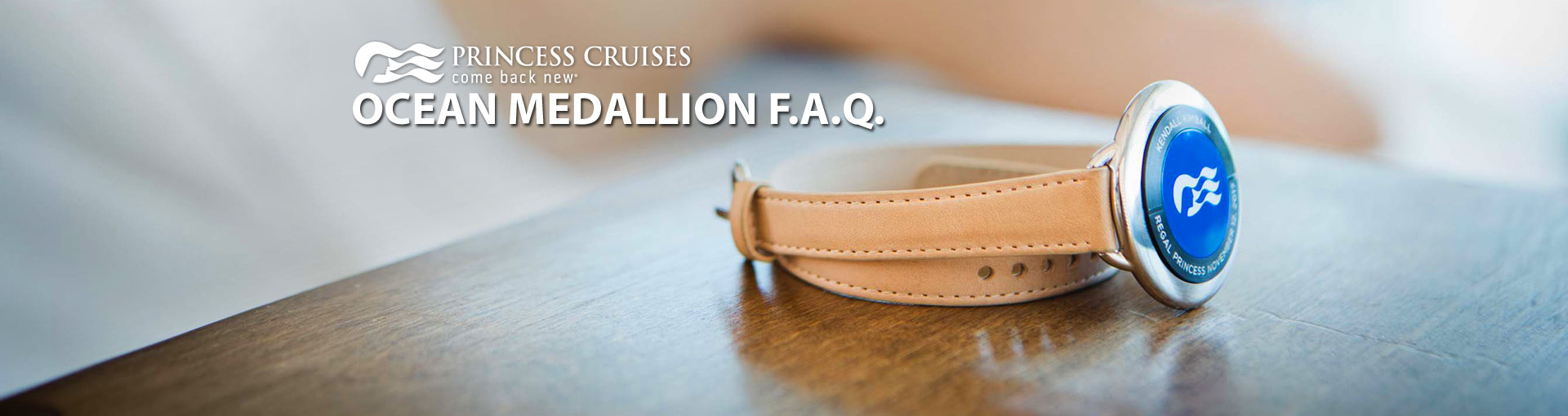 Princess Cruises - Ocean Medallion FAQ
