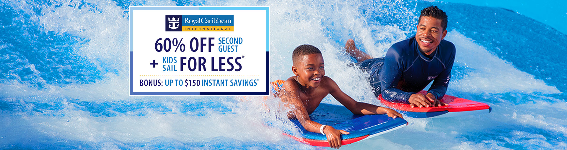 Royal Caribbean - 60% Off 2nd Guest and Kids Sail for Less