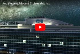 New Princess Ship Name - Courtesy of Princess Cruises